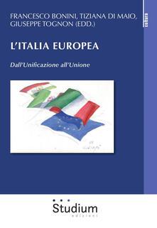 L' Italia europea. Dall'unificazione all'unione