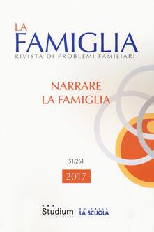 Filmarelalterita.it La famiglia. Rivista di problemi familiari (2017). Vol. 51 Image