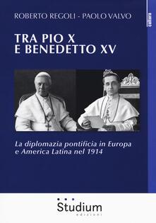 Equilibrifestival.it Tra Pio X e Benedetto XV . La diplomazia pontificia in Europa e America Latina nel 1914 Image