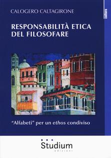 Responsabilità etica del filosofare. «Alfabeti» per un ethos condiviso.pdf