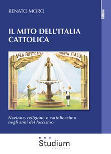 Winniearcher.com Il mito dell'Italia cattolica. Nazione, religione e cattolicesimo negli anni del fascismo Image