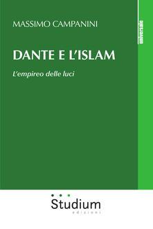 Premioquesti.it Dante e l'Islam. L'empireo delle luci Image
