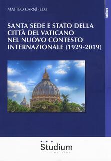Voluntariadobaleares2014.es Santa Sede e Stato della Città del Vaticano nel nuovo contesto internazionale (1929-2019) Image