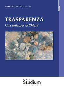 Trasparenza. Una sfida per la Chiesa.pdf