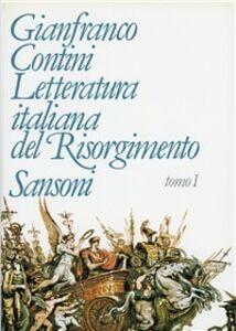 Libro Letteratura italiana del Risorgimento (1789-1861) Gianfranco Contini