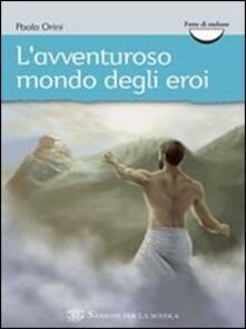L avventuroso mondo degli eroi.pdf