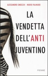 La vendetta dell'anti juventino