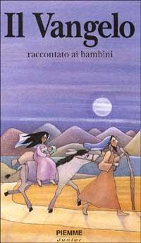 Il Il vangelo raccontato ai bambini - Serofilli Loretta Serofilli Maristella - wuz.it