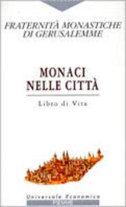 Libro Monaci nelle città. Libro di vita