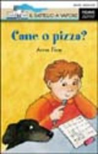 CANE O PIZZA?