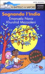 Libro Sognando l'India Emanuela Nava , Khurshid Mazzoleni