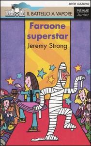 Libro Faraone superstar Jeremy Strong