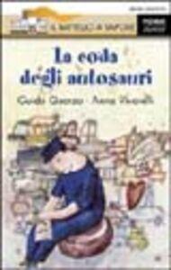 Libro La coda degli autosauri Guido Quarzo , Anna Vivarelli