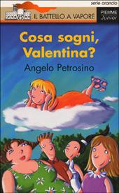 Cosa sogni, Valentina?