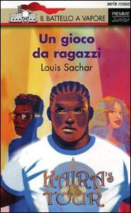 Libro Un gioco da ragazzi Louis Sachar
