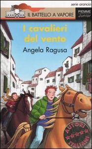 Libro I cavalieri del vento Angela Ragusa