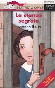 Libro La stanza segreta Johanna Reiss
