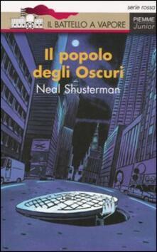 Il popolo degli Oscuri - Neal Shusterman - copertina