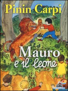 Libro Mauro e il leone Pinin Carpi