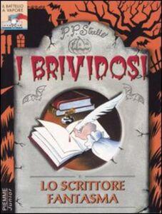 Foto Cover di Lo scrittore fantasma, Libro di P. P. Strello, edito da Piemme