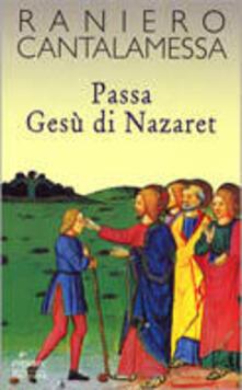 Antondemarirreguera.es Passa Gesù di Nazaret. Il vangelo della domenica in Tv. Anno C Image