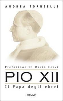 Osteriacasadimare.it Pio XII. Il papa degli ebrei Image