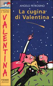 Libro La cugina di Valentina Angelo Petrosino