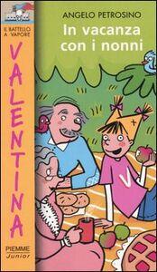 Libro In vacanza con i nonni Angelo Petrosino