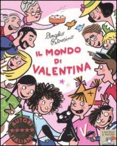 Foto Cover di Il mondo di Valentina, Libro di Angelo Petrosino, edito da Piemme