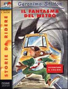 Il fantasma del metrò. Ediz. illustrata.pdf
