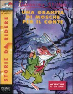 Libro Una granita di mosche per il conte Geronimo Stilton
