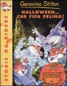Foto Cover di Halloween... Che fifa felina!, Libro di Geronimo Stilton, edito da Piemme