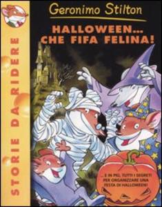 Libro Halloween... Che fifa felina! Geronimo Stilton