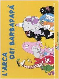 L' L' arca dei Barbapapà. Ediz. illustrata - Tison Annette Taylor Talus - wuz.it