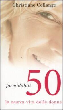 Formidabili 50. La nuova vita delle donne.pdf