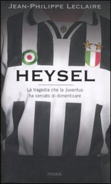 Heysel. La tragedia che la Juventus ha cercato di dimenticare.pdf