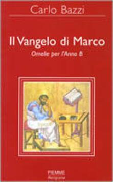 Il Vangelo di Marco. Omelie per lAnno B.pdf