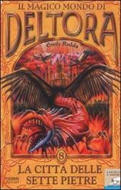 La città delle sette pietre. Il magico mondo di Deltora. Vol. 8