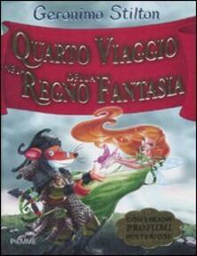Listadelpopolo.it Quarto viaggio nel Regno della Fantasia. Ediz. illustrata Image