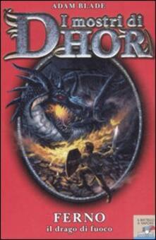 Recuperandoiltempo.it Ferno, il drago di fuoco. I mostri di Dhor. Vol. 1 Image