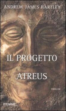 Il progetto Atreus - Andrew J. Hartley - copertina