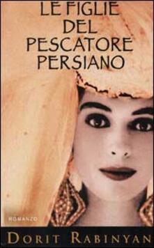 Osteriacasadimare.it Le figlie del pescatore persiano Image