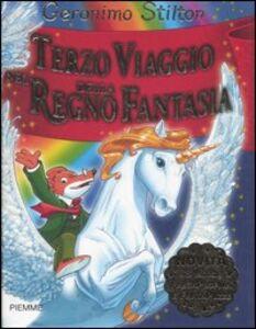 Foto Cover di Terzo viaggio nel Regno della Fantasia, Libro di Geronimo Stilton, edito da Piemme