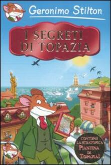 I segreti di Topazia. Ediz. illustrata.pdf