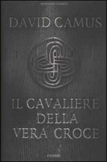 Filippodegasperi.it Il cavaliere della vera croce Image