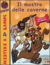 Il mostro delle caverne. Scooby-Doo!