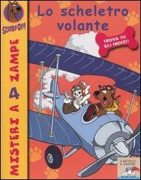 Lo scheletro volante. Scooby-Doo!