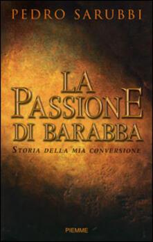 Grandtoureventi.it La passione di Barabba. Storia della mia conversione Image