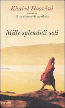 Mille splendidi soli - Khaled Hosseini - copertina
