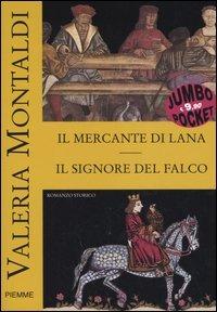 Il mercante di lana-Il signore del falco - Montaldi Valeria - wuz.it